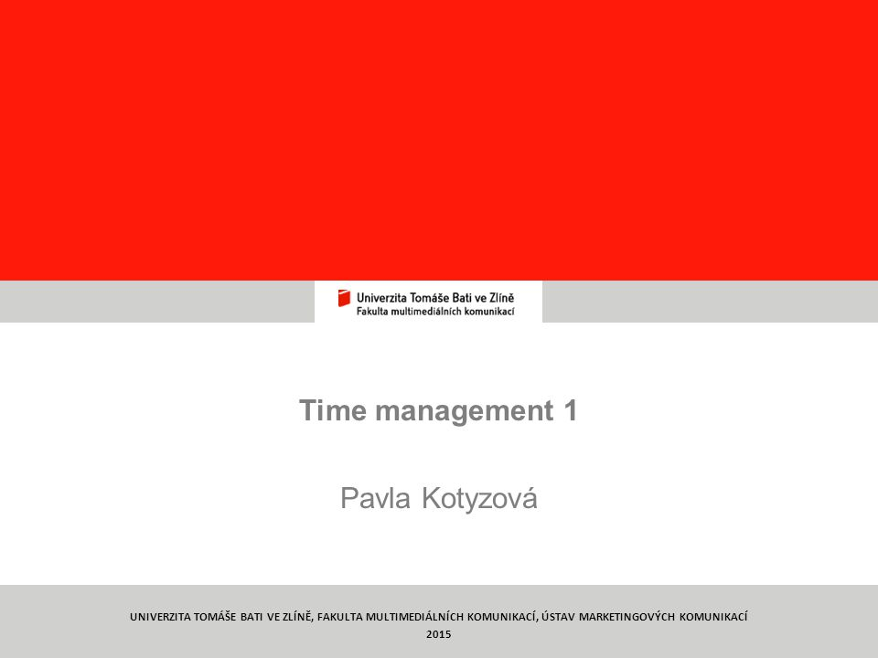 Time management 1 Pavla Kotyzová