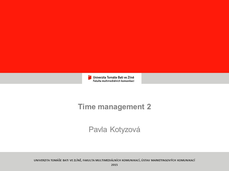 Time management 2 Pavla Kotyzová