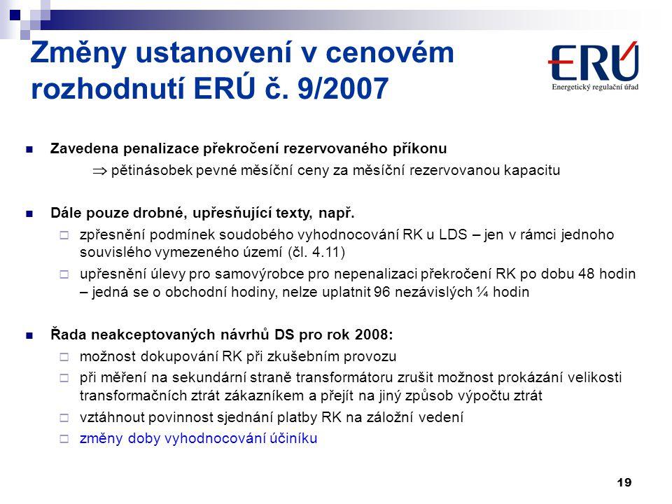 Změny ustanovení v cenovém rozhodnutí ERÚ č. 9/2007
