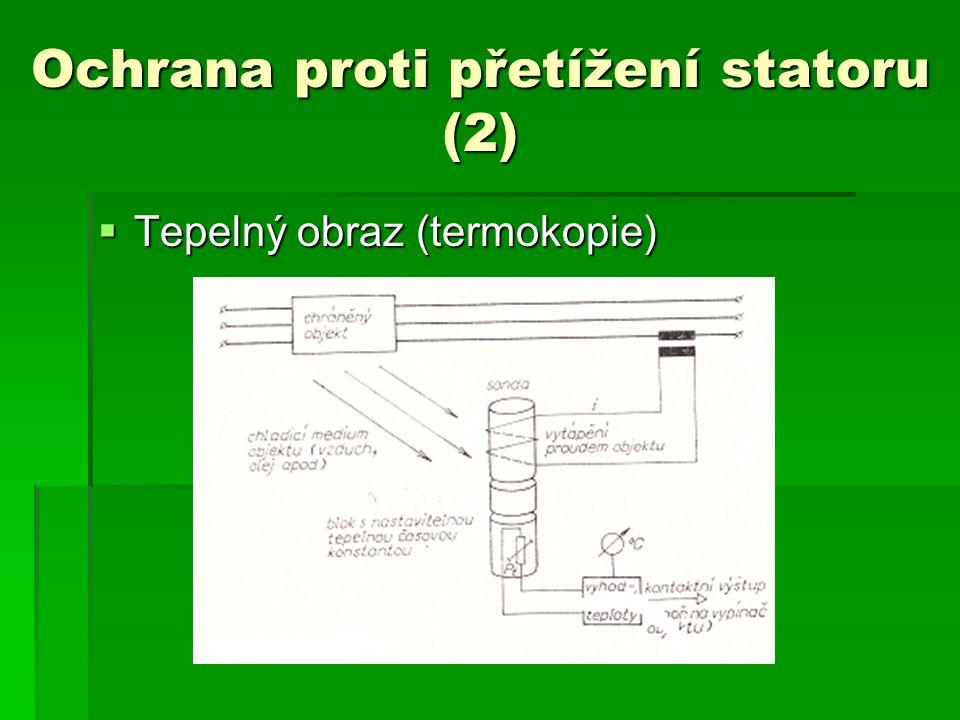 Ochrana proti přetížení statoru (2)