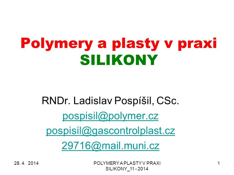 Polymery a plasty v praxi SILIKONY