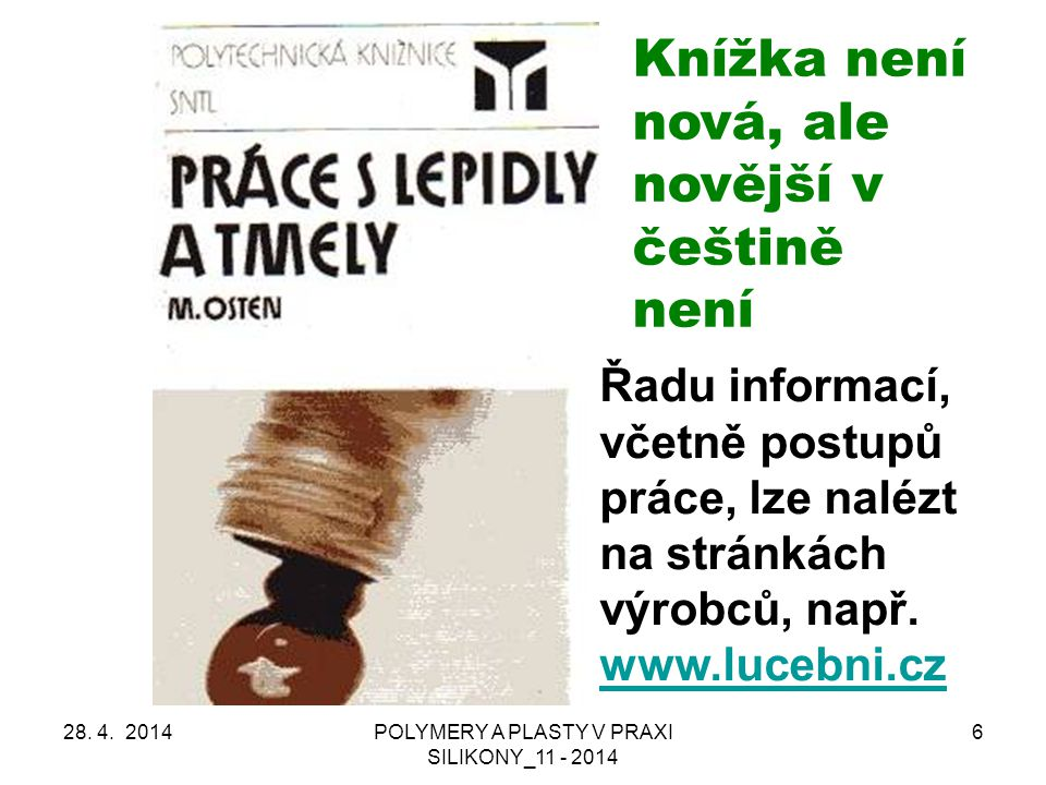 POLYMERY A PLASTY V PRAXI SILIKONY_11 - 2014