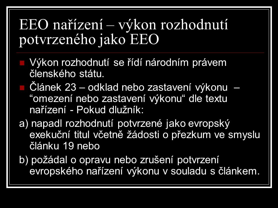 EEO nařízení – výkon rozhodnutí potvrzeného jako EEO