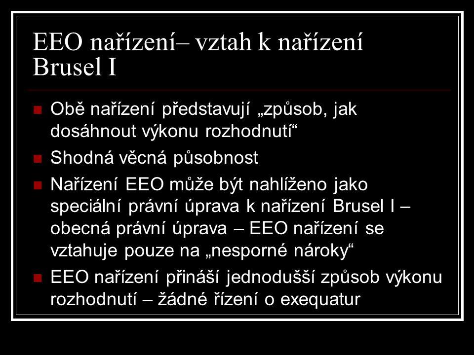 EEO nařízení– vztah k nařízení Brusel I