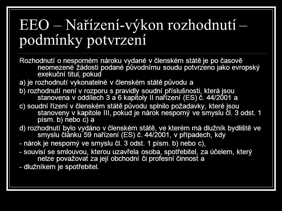 EEO – Nařízení-výkon rozhodnutí – podmínky potvrzení