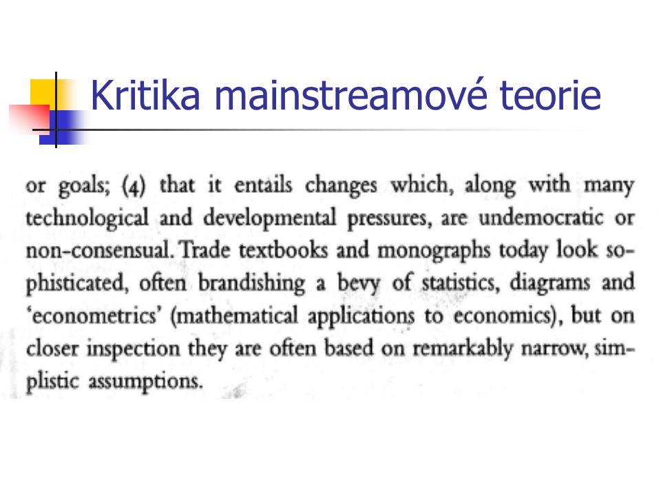 Kritika mainstreamové teorie