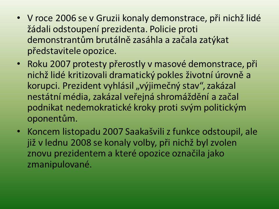 V roce 2006 se v Gruzii konaly demonstrace, při nichž lidé žádali odstoupení prezidenta. Policie proti demonstrantům brutálně zasáhla a začala zatýkat představitele opozice.