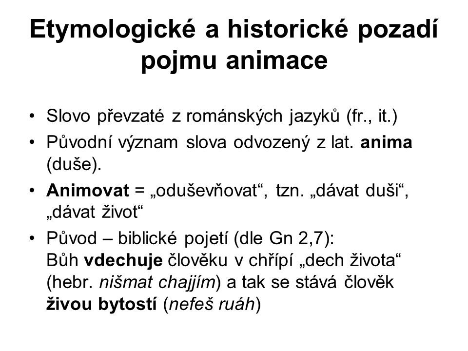 Etymologické a historické pozadí pojmu animace