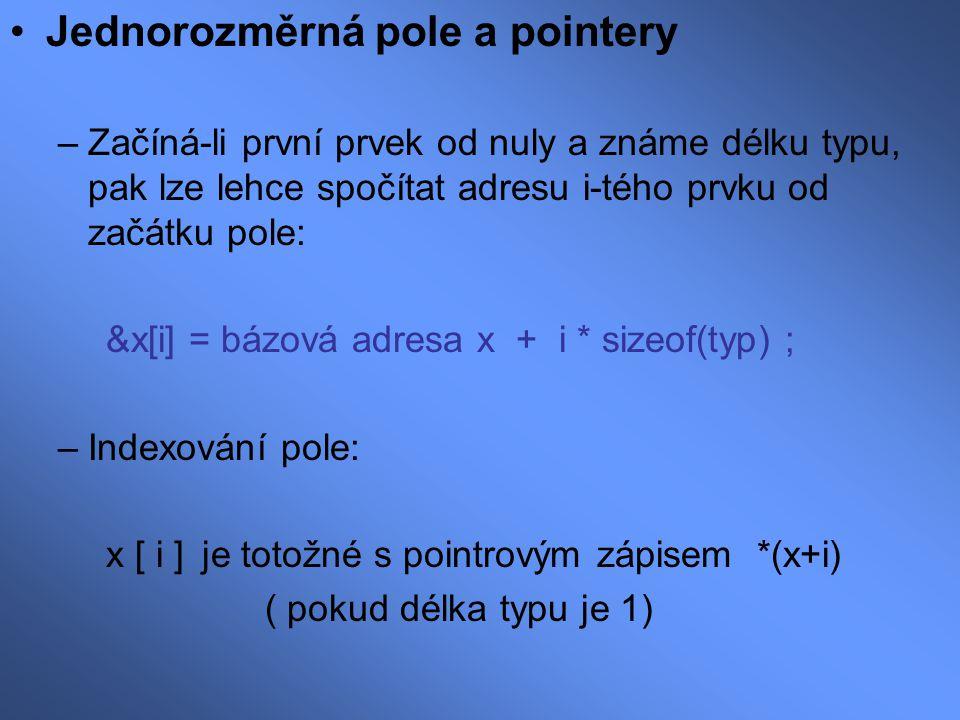 Jednorozměrná pole a pointery