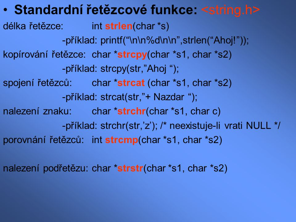 Standardní řetězcové funkce: <string.h>
