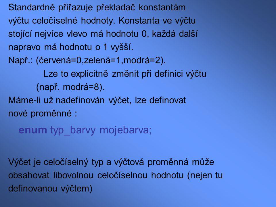 enum typ_barvy mojebarva;