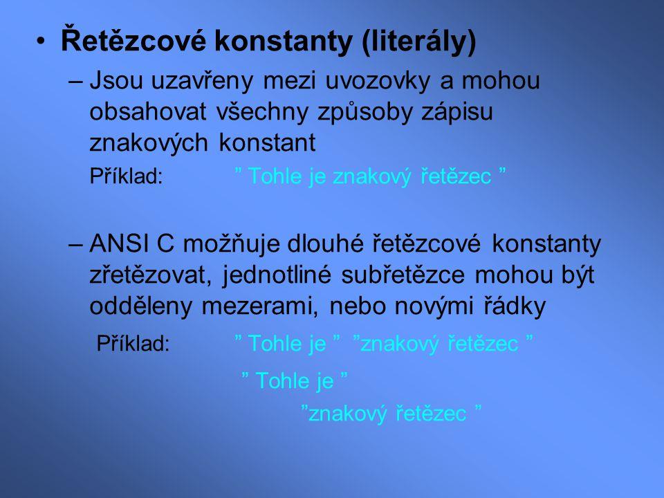 Řetězcové konstanty (literály)