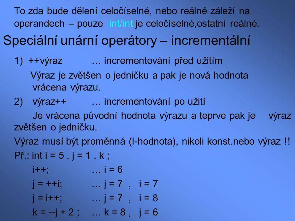 Speciální unární operátory – incrementální