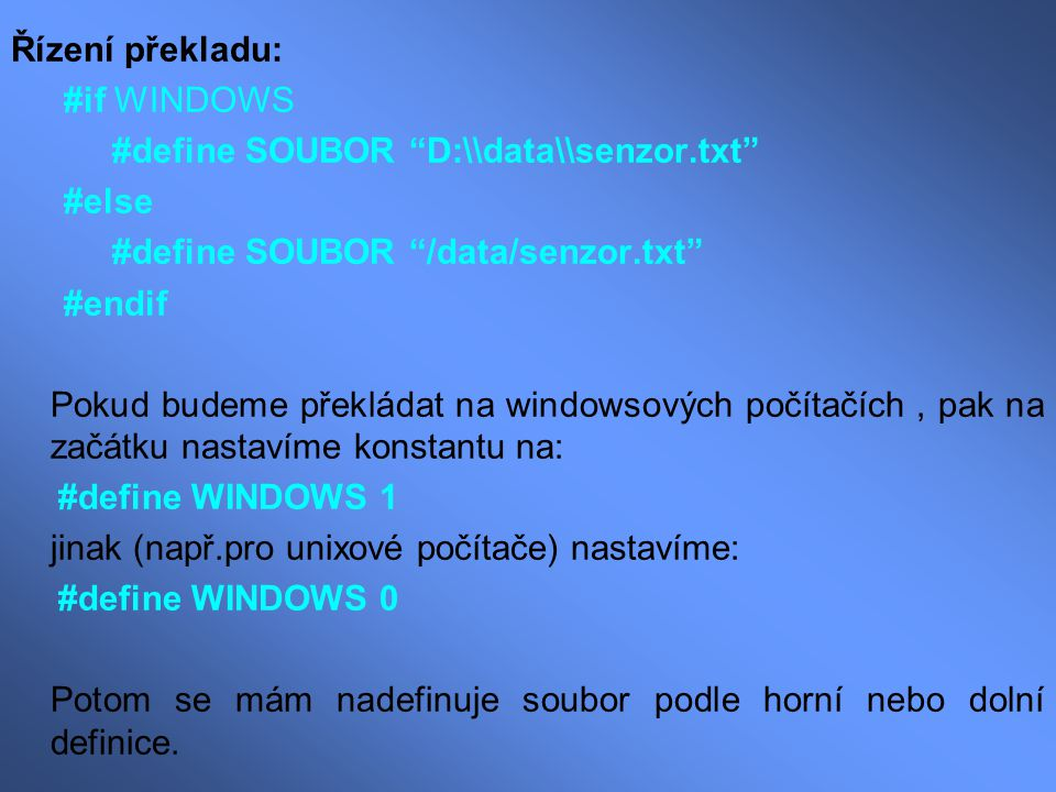 #define SOUBOR D:\\data\\senzor.txt #else