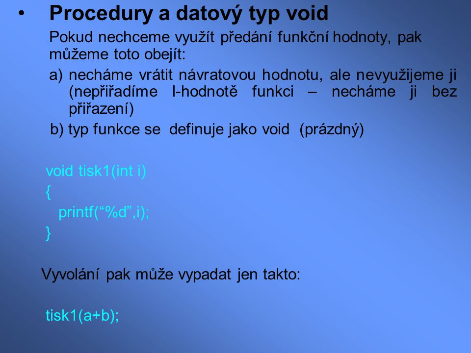 Procedury a datový typ void