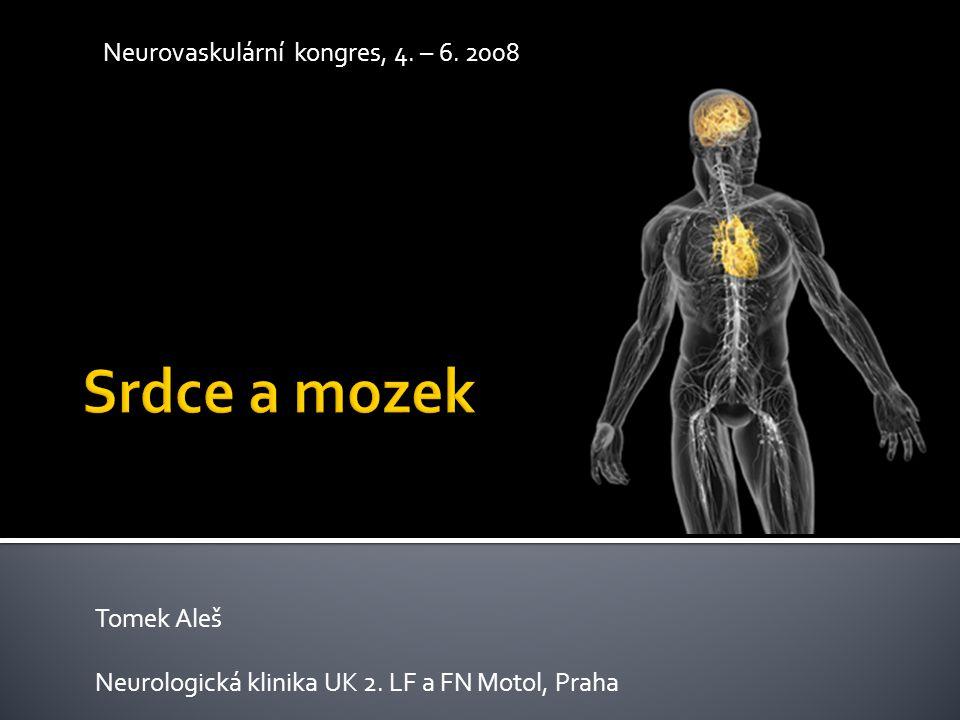 Tomek Aleš Neurologická klinika UK 2. LF a FN Motol, Praha