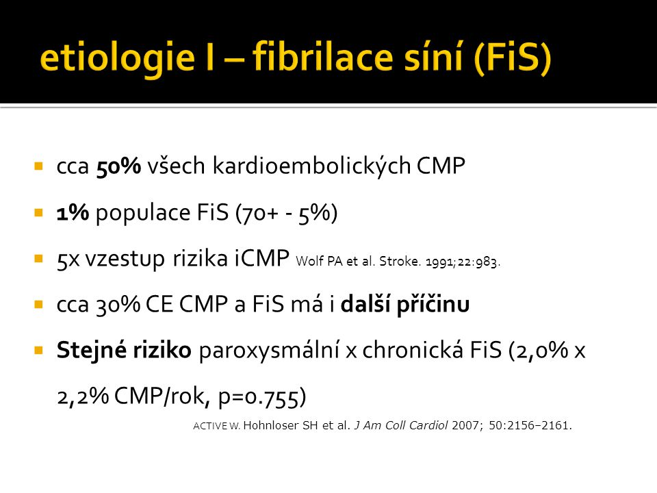 etiologie I – fibrilace síní (FiS)