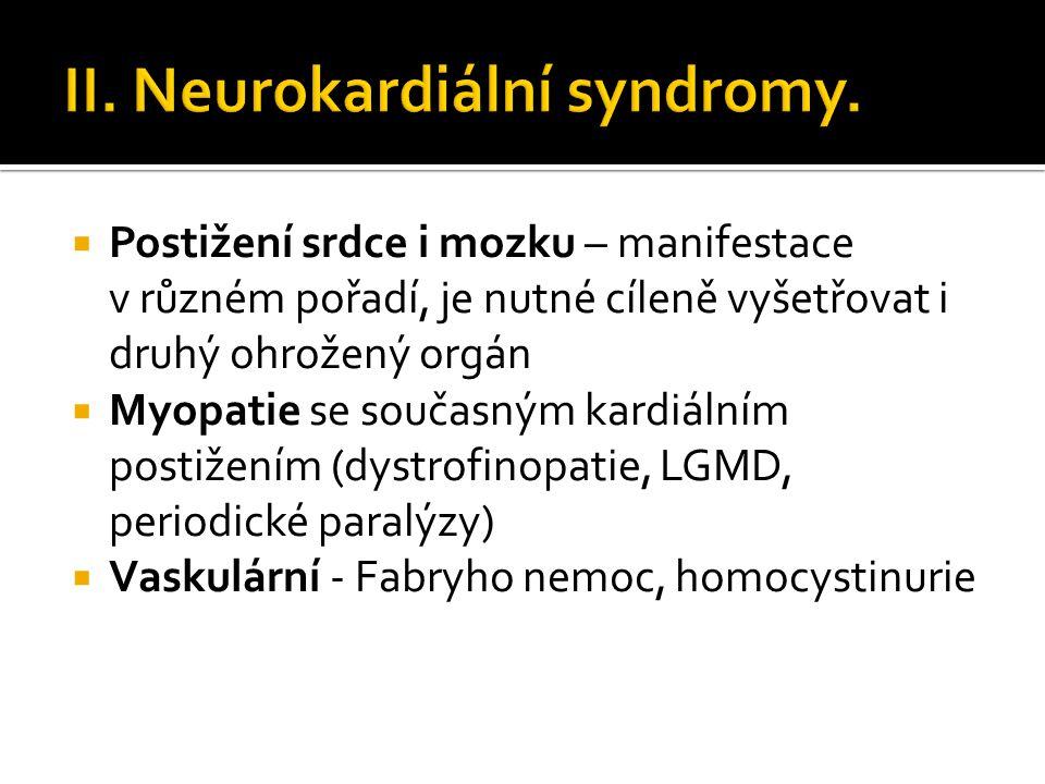 II. Neurokardiální syndromy.