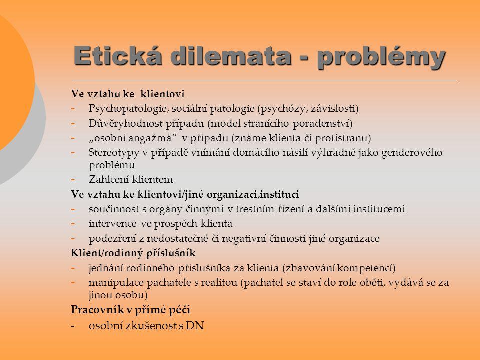 Etická dilemata - problémy