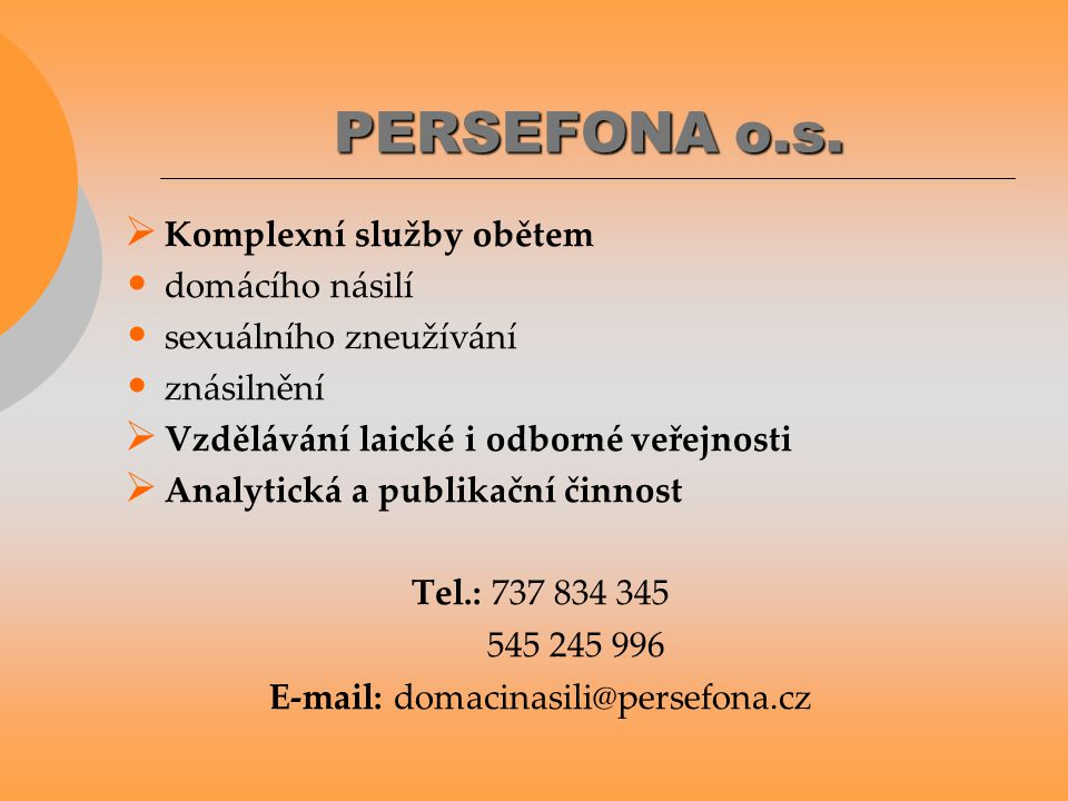 E-mail: domacinasili@persefona.cz