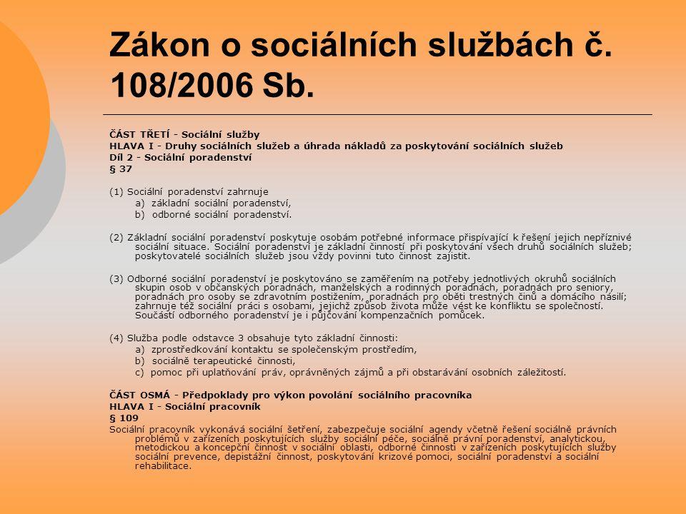 Zákon o sociálních službách č. 108/2006 Sb.