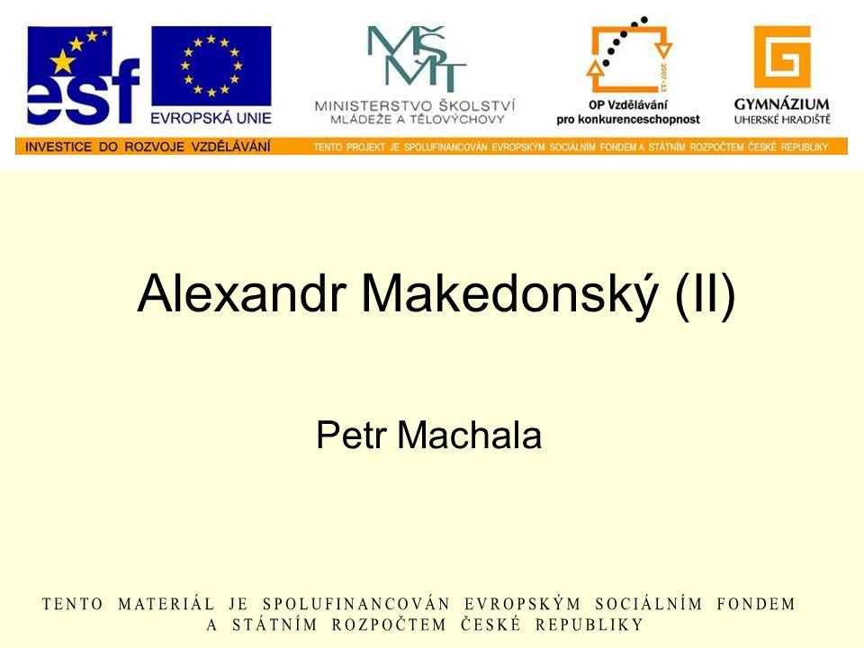 Alexandr Makedonský (II)
