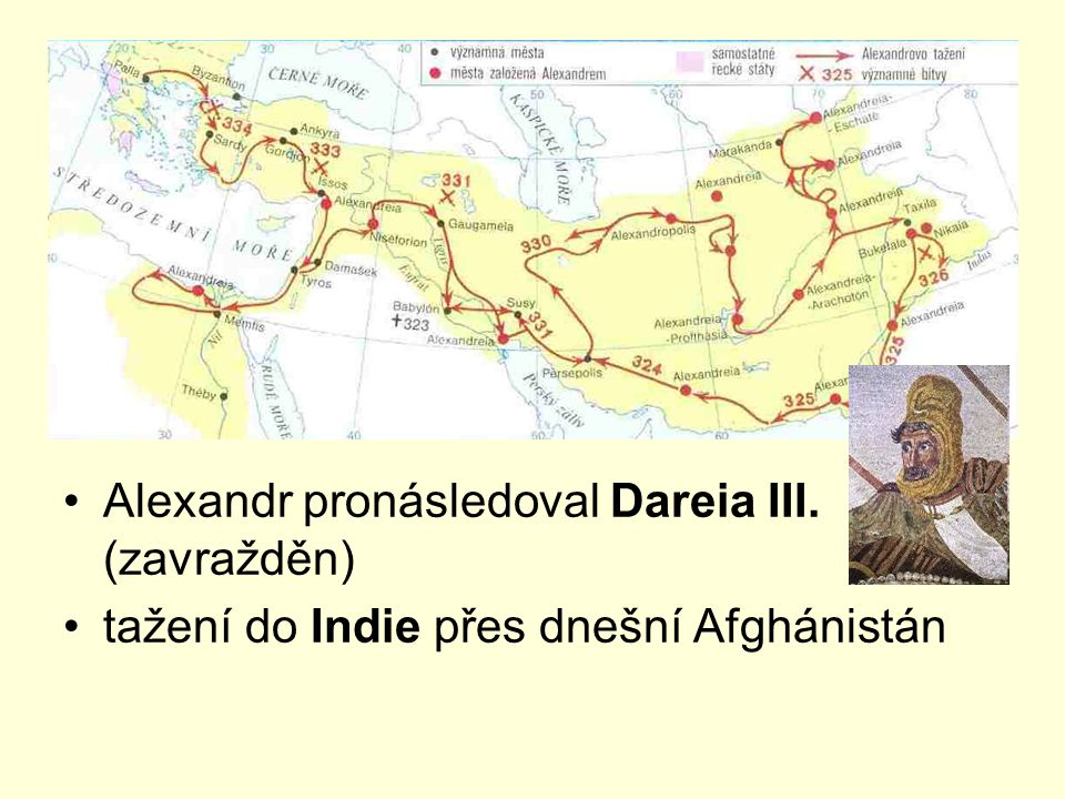 Alexandr pronásledoval Dareia III. (zavražděn)
