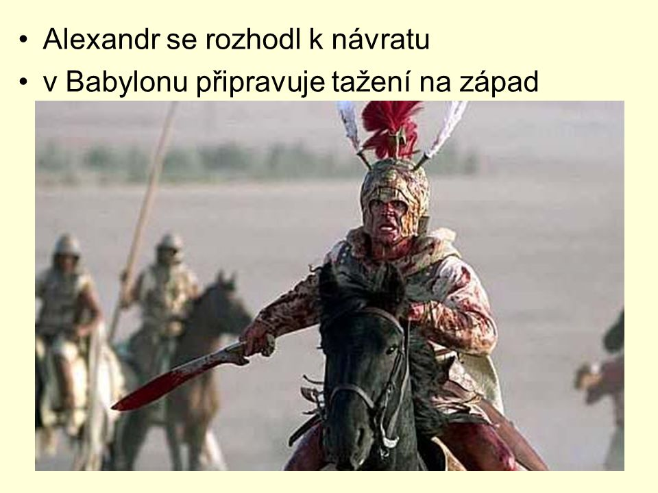 Alexandr se rozhodl k návratu