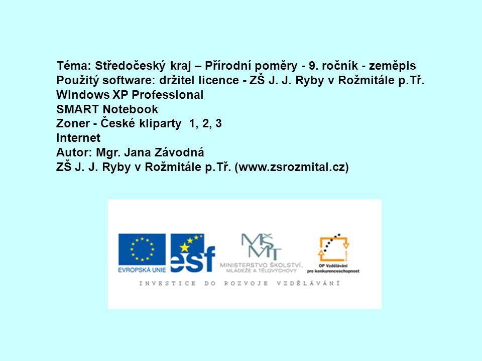 Téma: Středočeský kraj – Přírodní poměry - 9. ročník - zeměpis