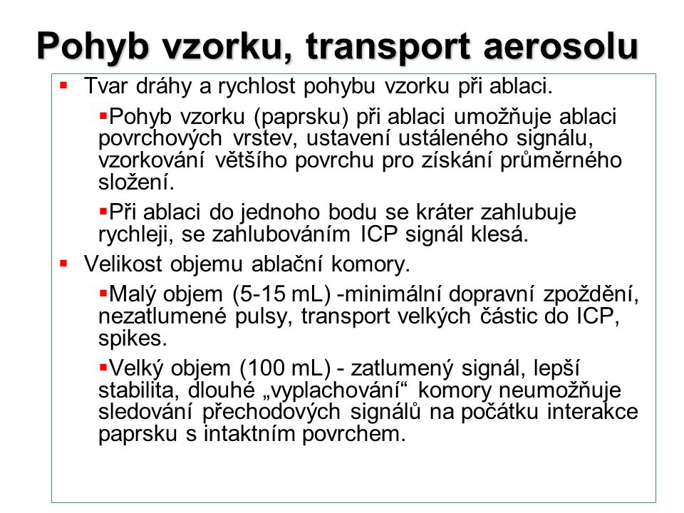 Pohyb vzorku, transport aerosolu
