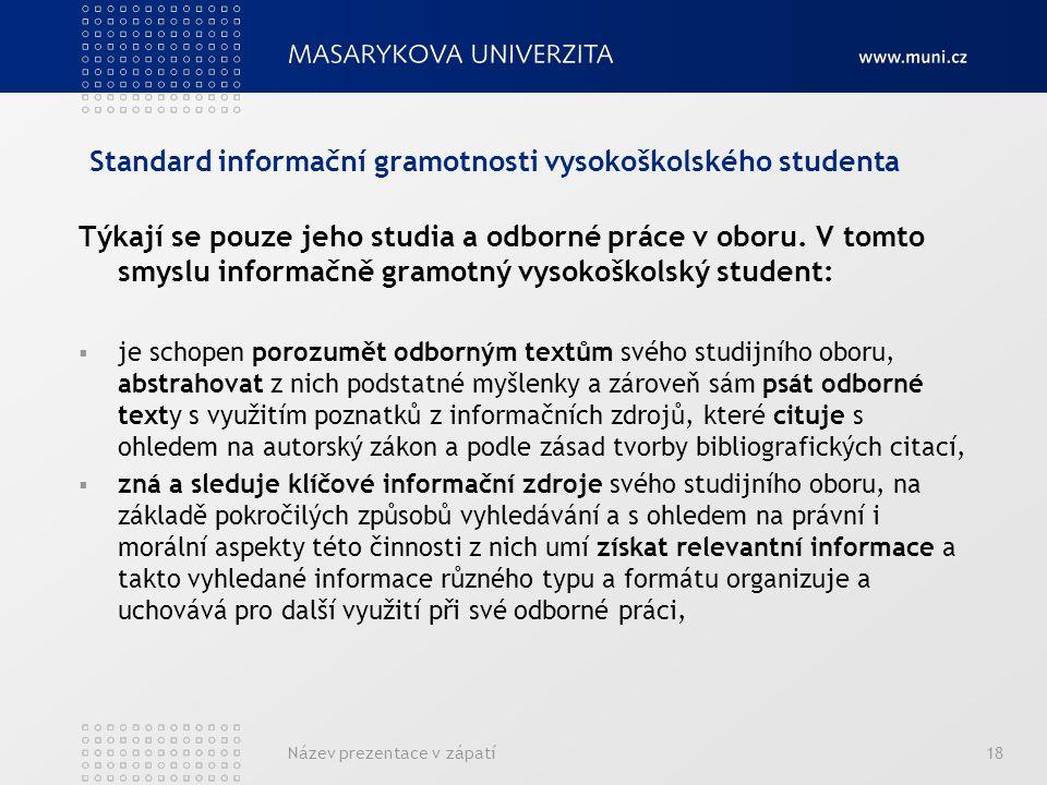Standard informační gramotnosti vysokoškolského studenta