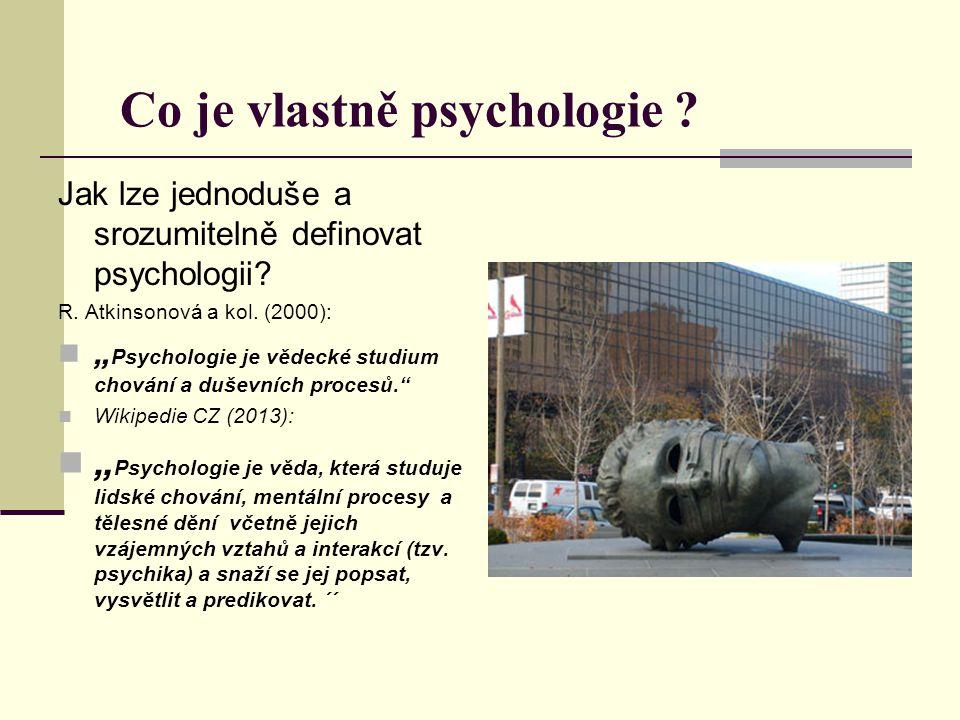 Co je vlastně psychologie