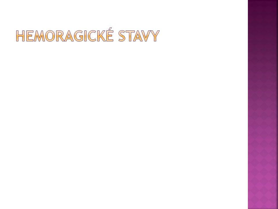 Hemoragické stavy