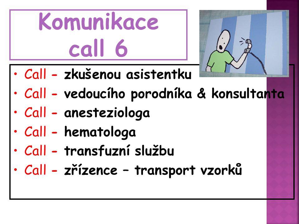 Komunikace call 6 Call - zkušenou asistentku