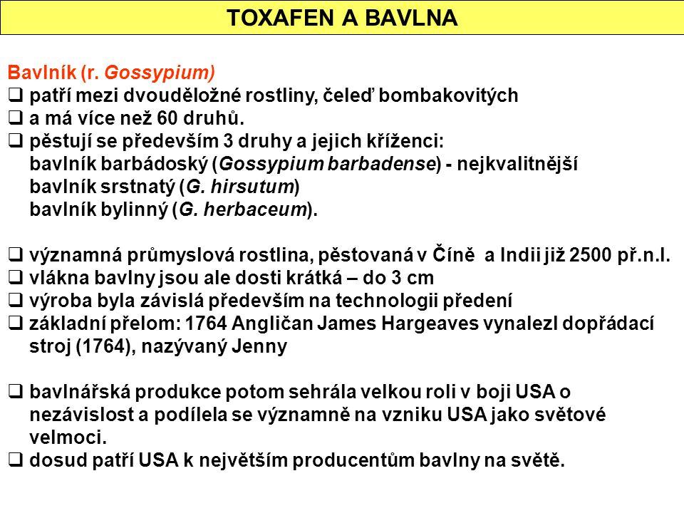 TOXAFEN A BAVLNA Bavlník (r. Gossypium)
