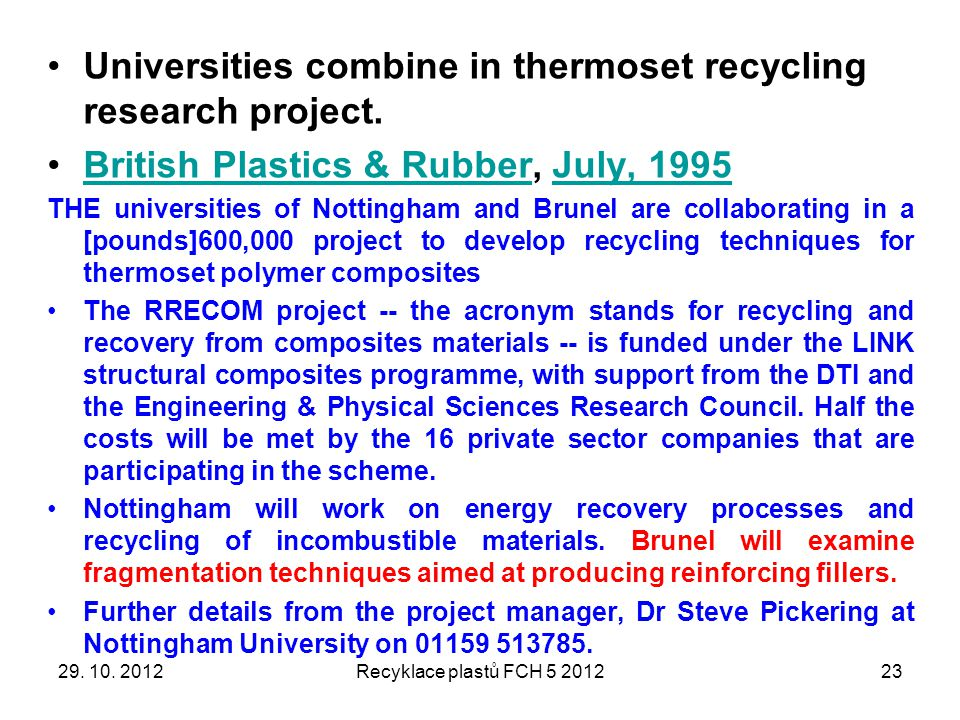 Universities combine in thermoset recycling research project.