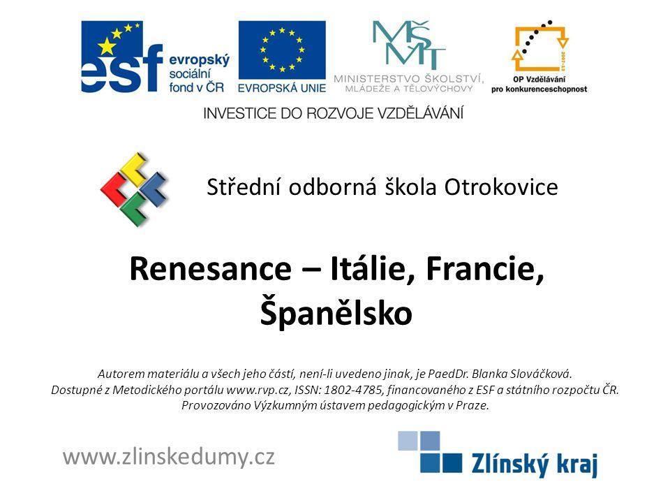 Renesance – Itálie, Francie, Španělsko