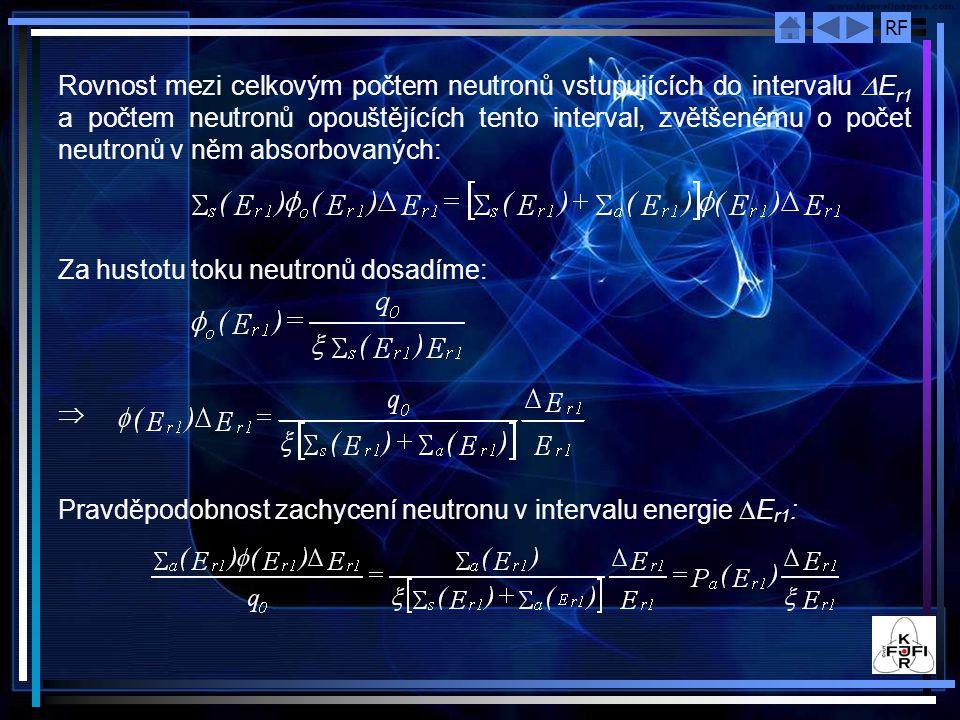 Rovnost mezi celkovým počtem neutronů vstupujících do intervalu DEr1 a počtem neutronů opouštějících tento interval, zvětšenému o počet neutronů v něm absorbovaných: