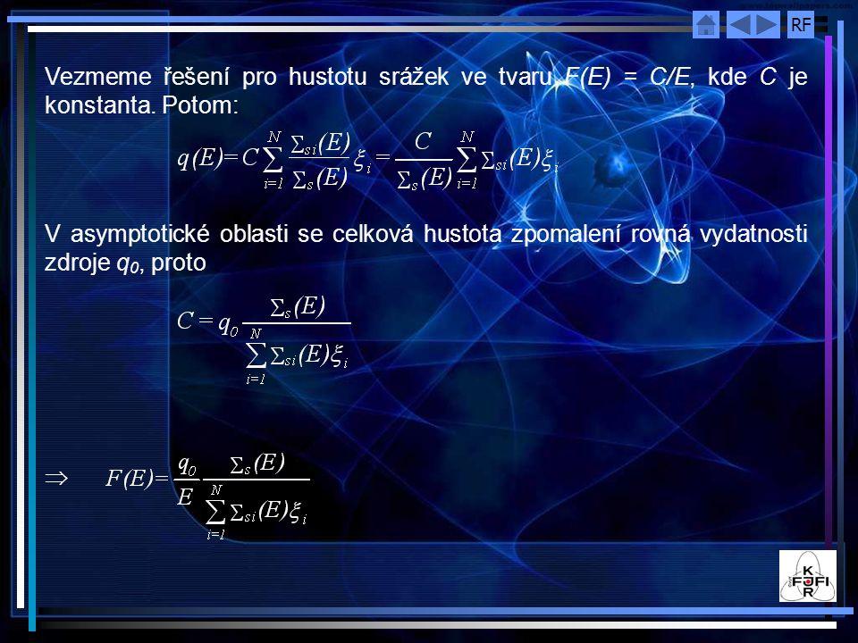 Vezmeme řešení pro hustotu srážek ve tvaru F(E) = C/E, kde C je konstanta. Potom: