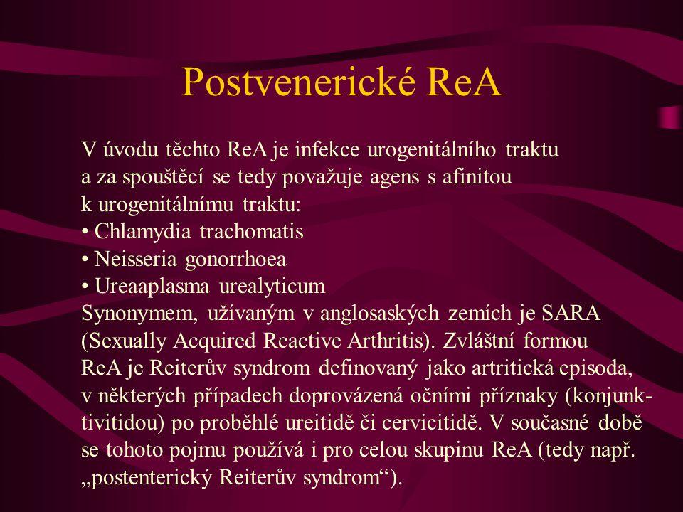 Postvenerické ReA V úvodu těchto ReA je infekce urogenitálního traktu