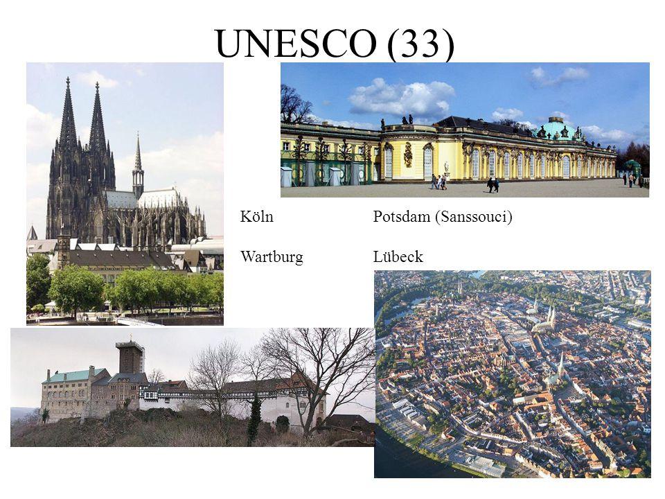 UNESCO (33) Köln Potsdam (Sanssouci) Wartburg Lübeck