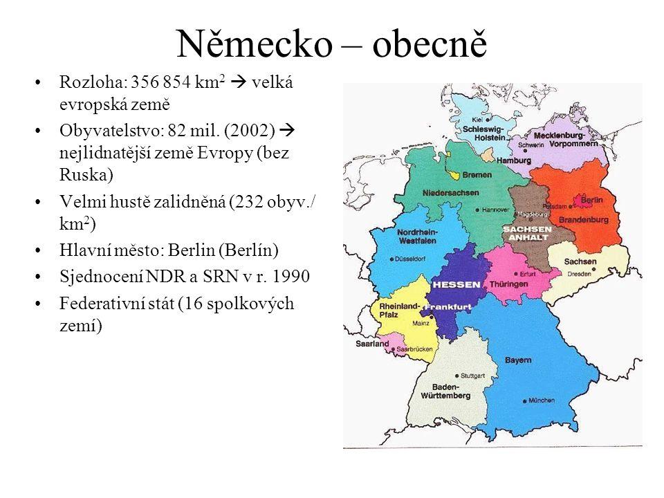 Německo – obecně Rozloha: 356 854 km2  velká evropská země