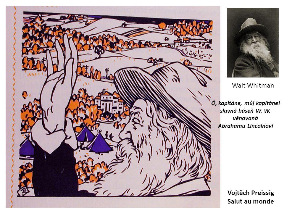 Walt Whitman Vojtěch Preissig Salut au monde