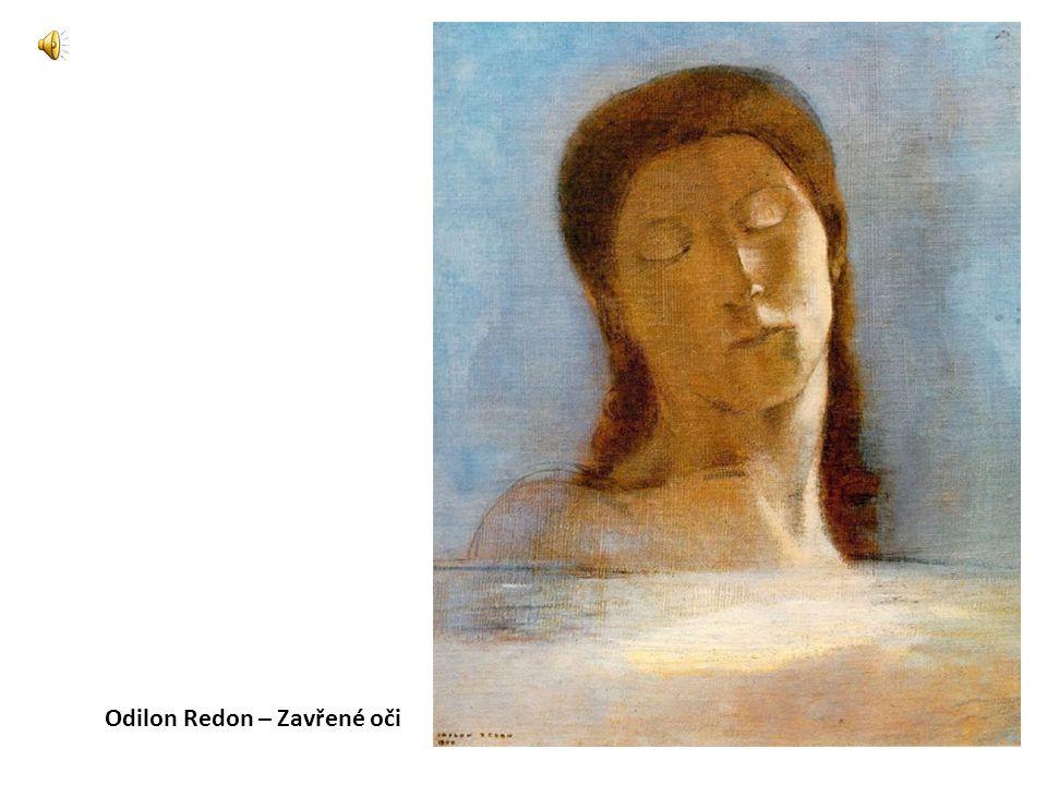 Odilon Redon – Zavřené oči