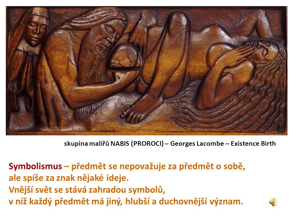 skupina malířů NABIS (PROROCI) – Georges Lacombe – Existence Birth