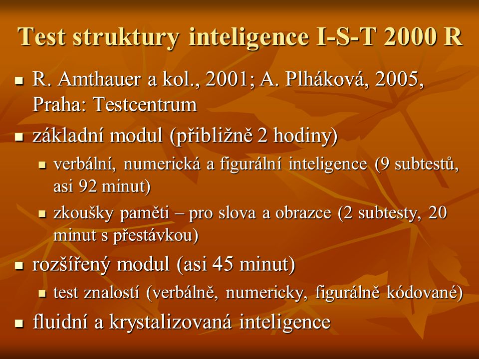 Test struktury inteligence I-S-T 2000 R