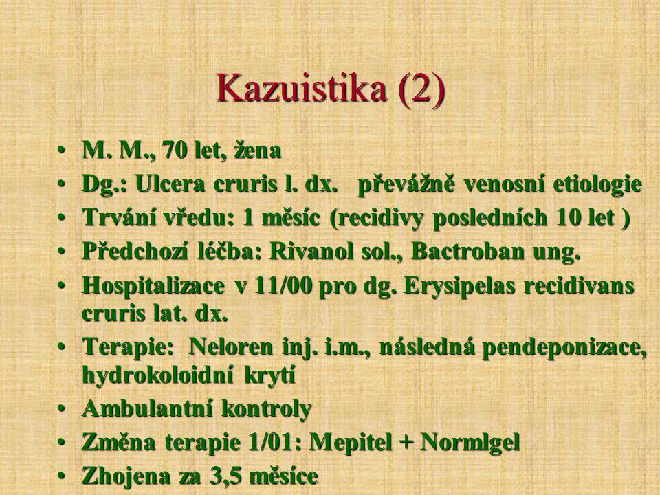 Kazuistika (2) M. M., 70 let, žena