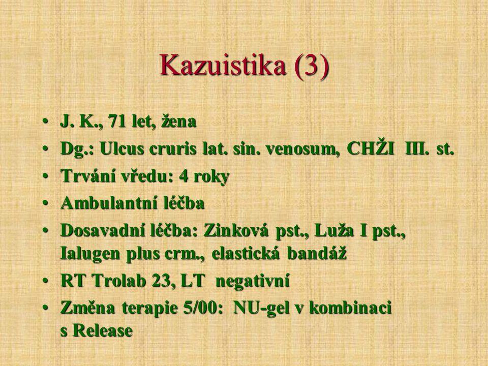 Kazuistika (3) J. K., 71 let, žena
