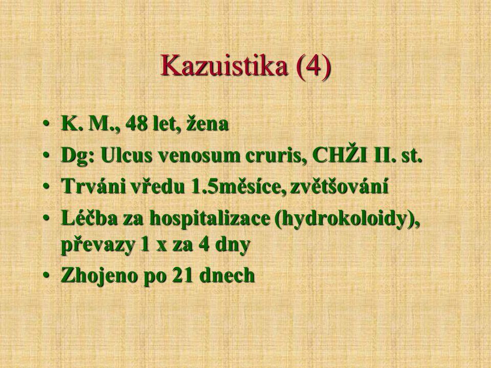 Kazuistika (4) K. M., 48 let, žena