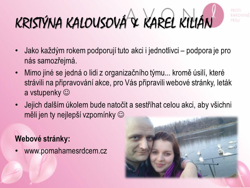 KRISTÝNA KALOUSOVÁ & KAREL KILIÁN